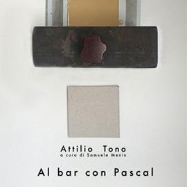 ATTILIO TONO – Al bar con Pascal